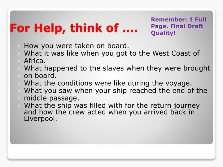 How you were taken on board.