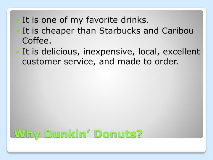 Why dunkin donuts
