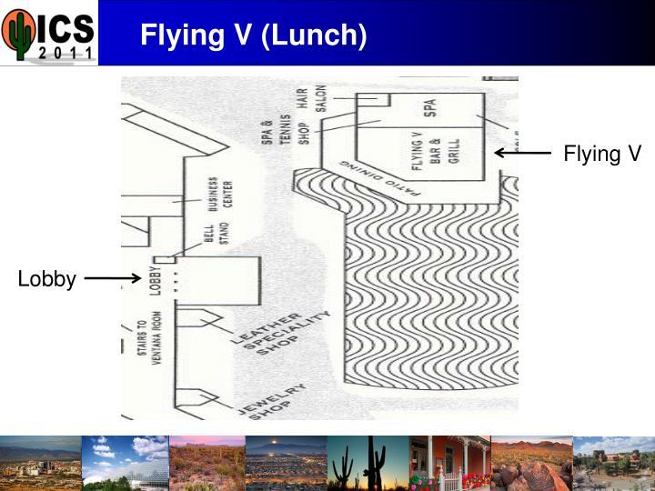 Flying V (Lunch)