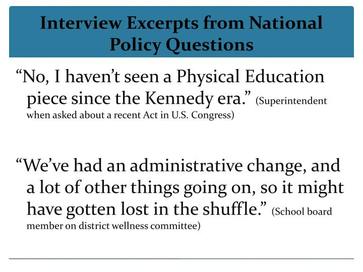Interview Excerpts from National Policy Questions