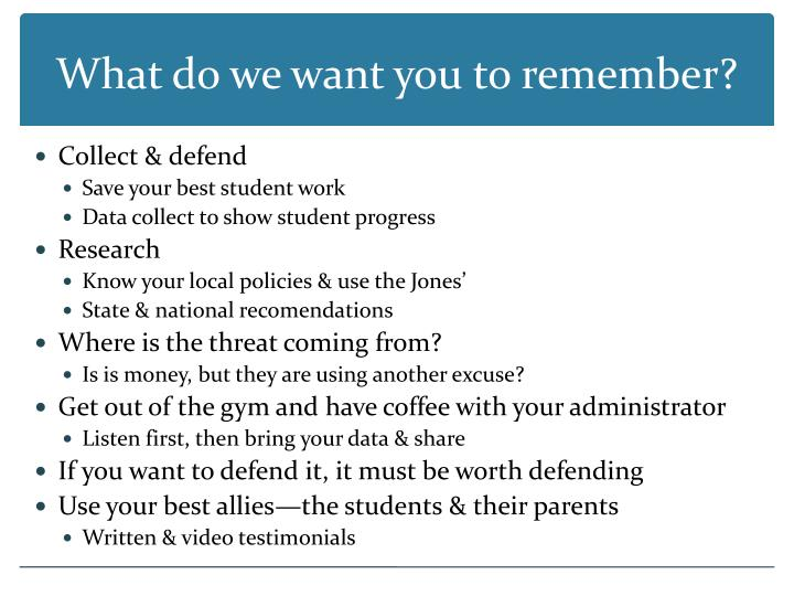 What do we want you to remember?