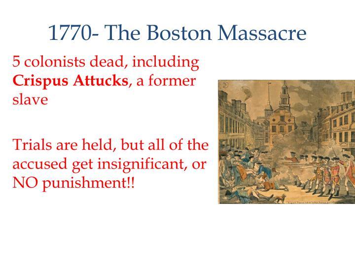 1770- The Boston Massacre