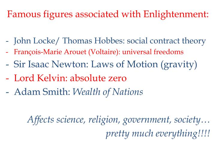 Famous figures associated with Enlightenment: