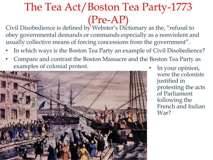 The Tea Act/Boston Tea Party-1773