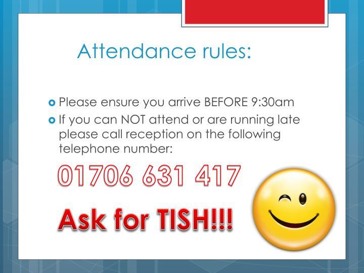 Attendance rules: