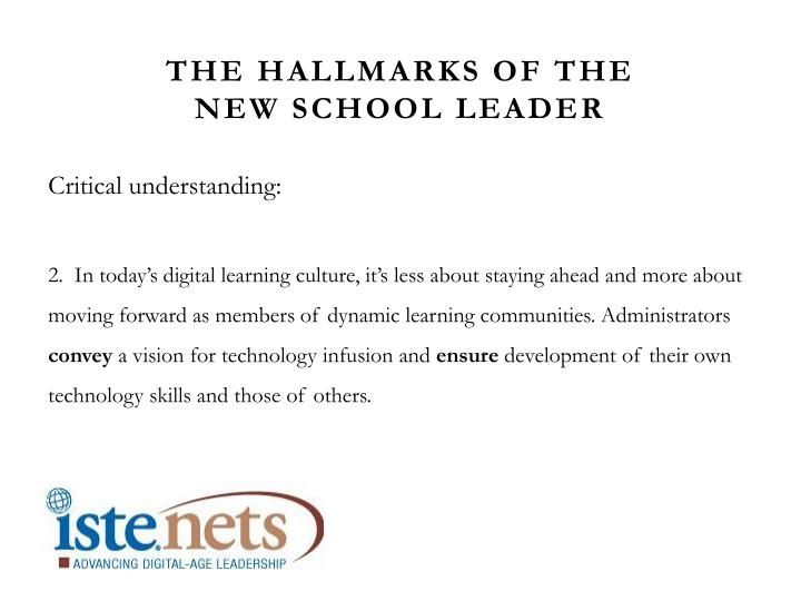 The hallmarks of the new school leader