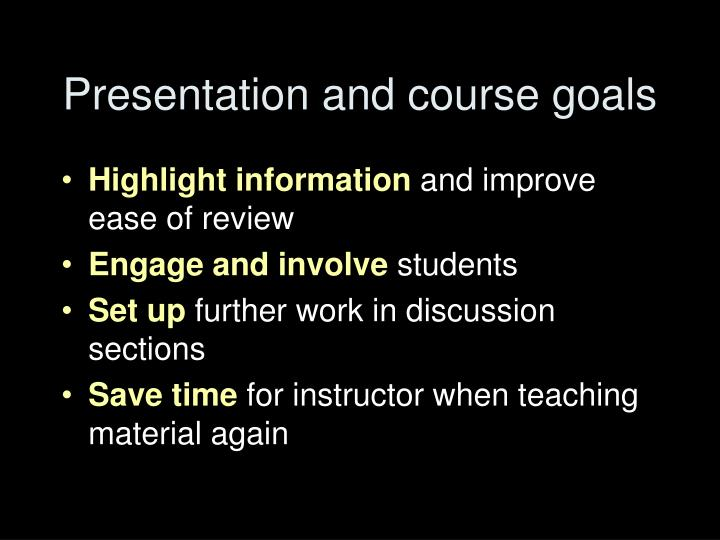 Presentation and course goals