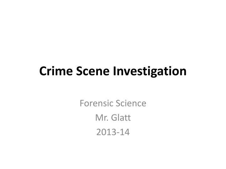 crime scene investigations by first responders essay crime scene investigation is the meeting point of science, logic and law processing a crime scene is a long, tedious process that involves purposeful documentation of the conditions at the scene and the collection of any physical evidence that could possibly illuminate what happened and point to who did it.