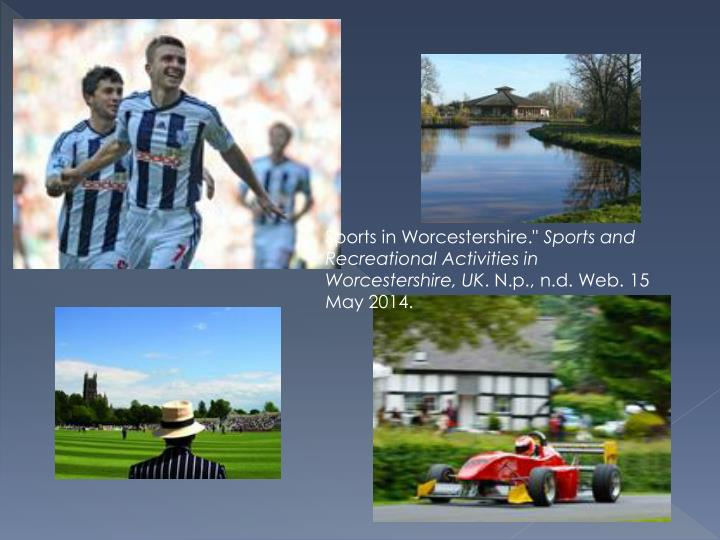 """Sports in Worcestershire."""""""
