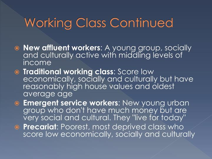 Working Class Continued