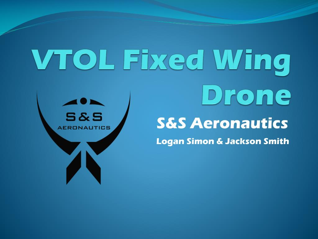 Ppt Vtol Fixed Wing Drone Powerpoint Presentation Free Download Id 1552158