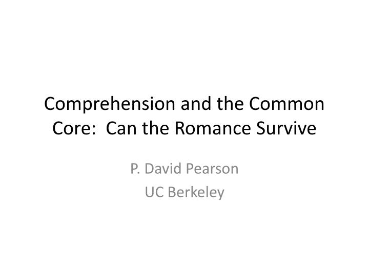 comprehension and the common core can the romance survive n.