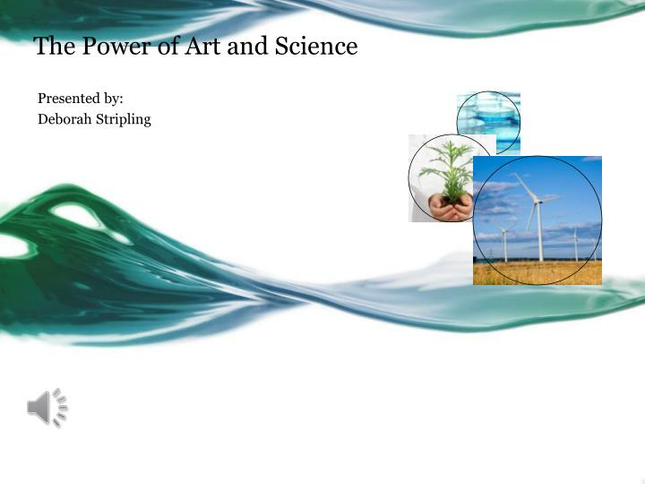 the power of art and science n.