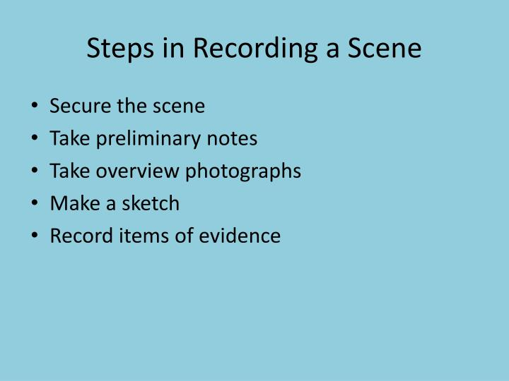 Steps in Recording a Scene
