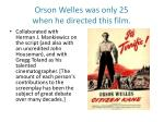 orson welles was only 25 when he directed this film