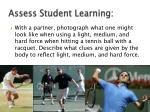assess student learning
