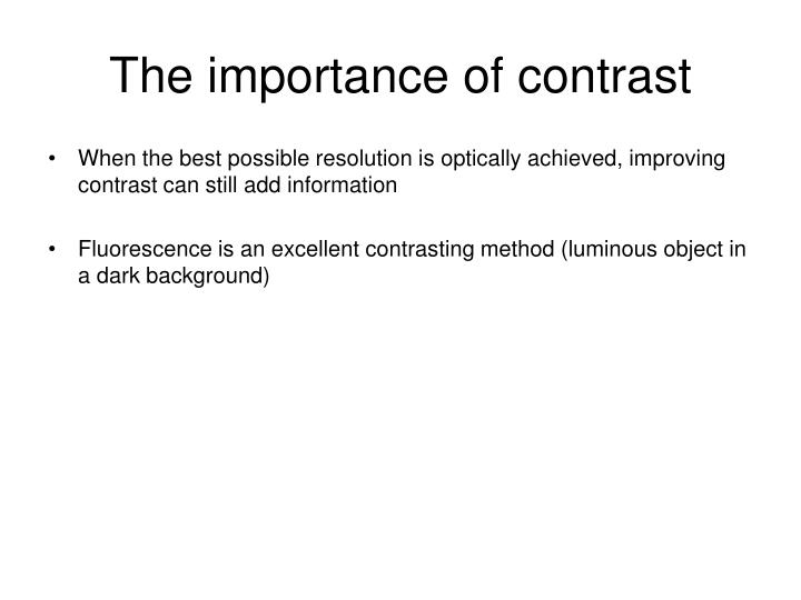 The importance of contrast