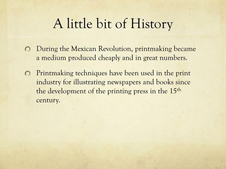 A little bit of History