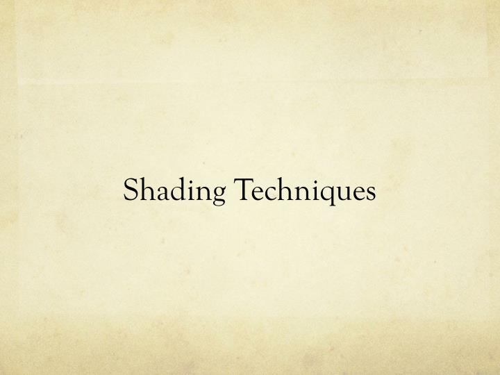Shading Techniques