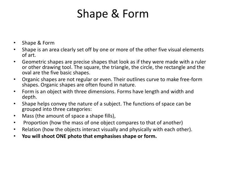Shape & Form