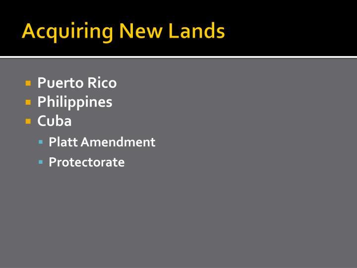 Acquiring New Lands