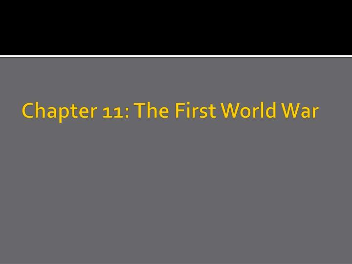 Chapter 11: The First World War