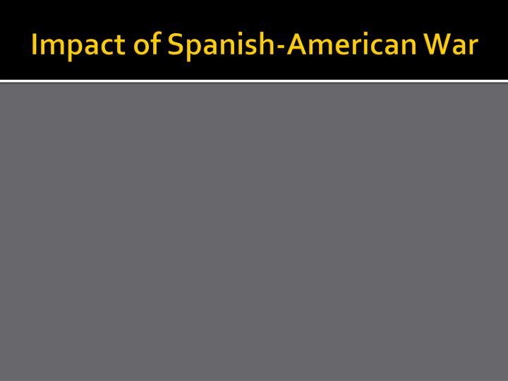 Impact of Spanish-American War