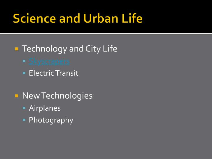 Science and urban life