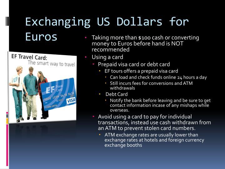Exchanging US Dollars for Euros