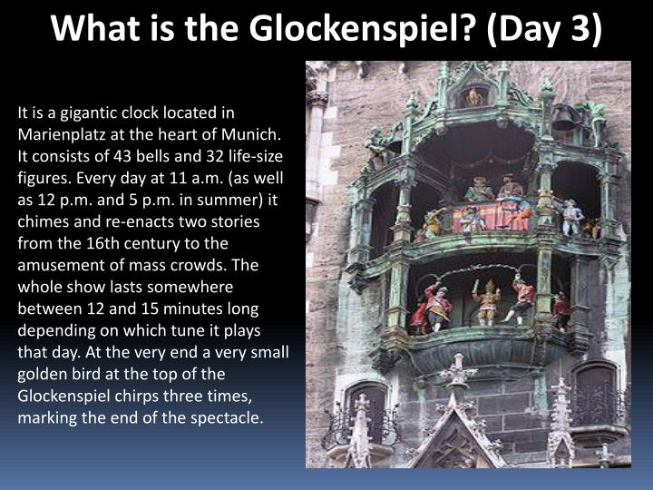 What is the Glockenspiel? (Day 3)