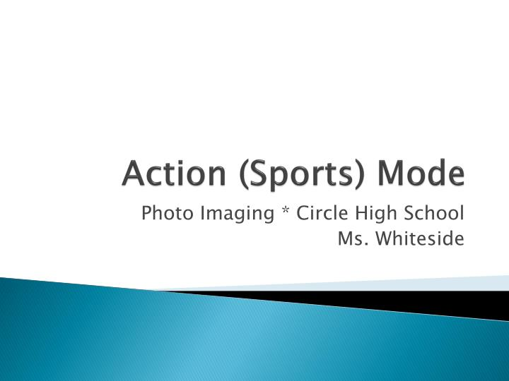 action sports mode