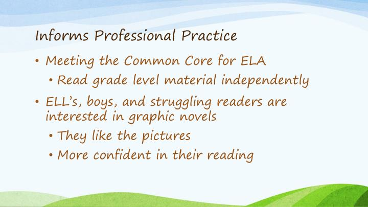 Informs Professional Practice