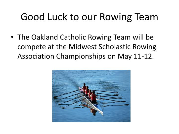 Good Luck to our Rowing Team