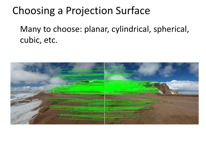 Choosing a Projection Surface