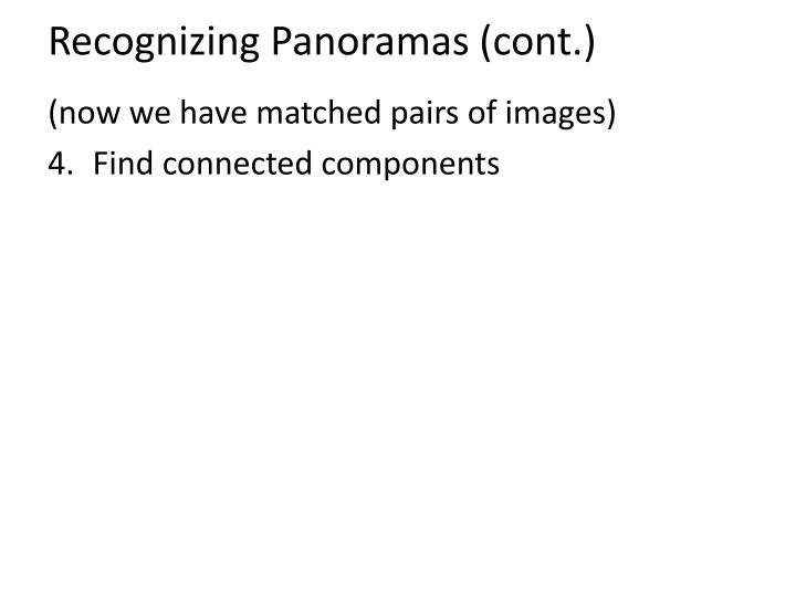 Recognizing Panoramas (cont.)