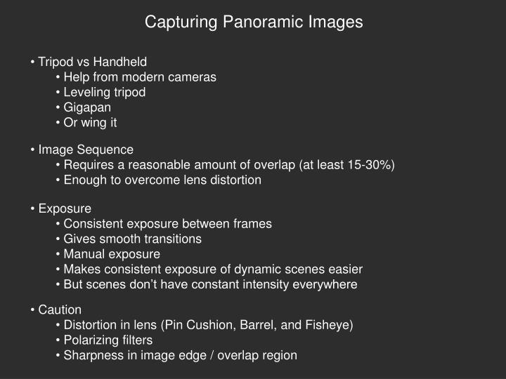 Capturing Panoramic Images