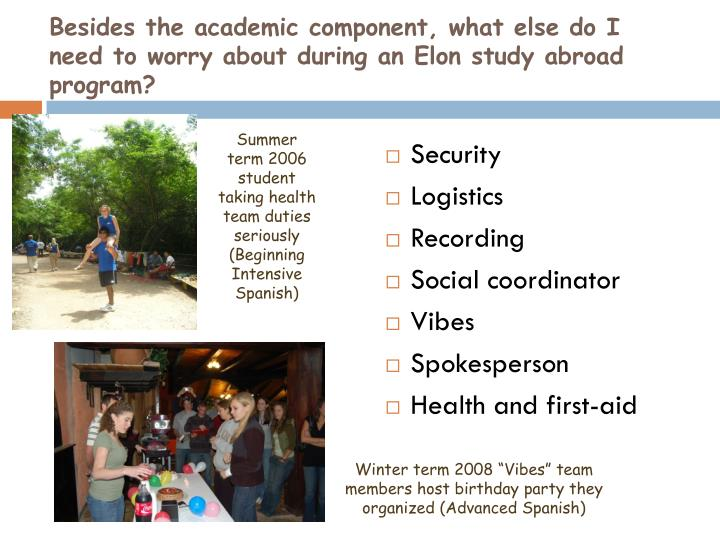 Besides the academic component, what else do I need to worry about during an Elon study abroad program?