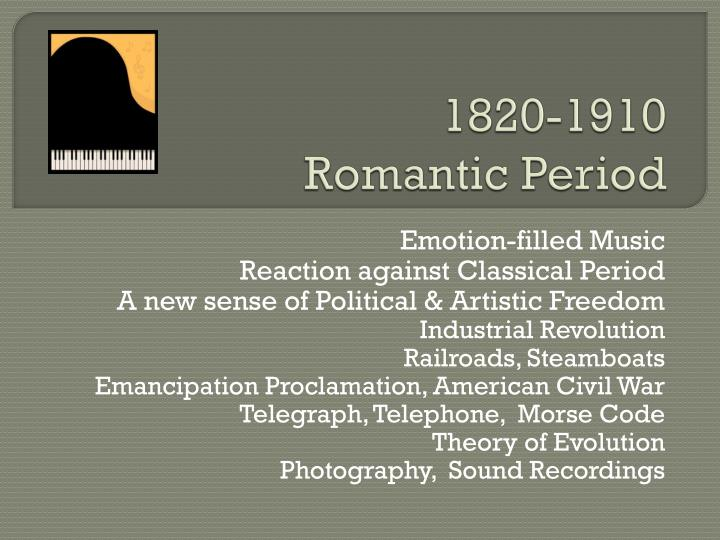 1820 1910 romantic period1
