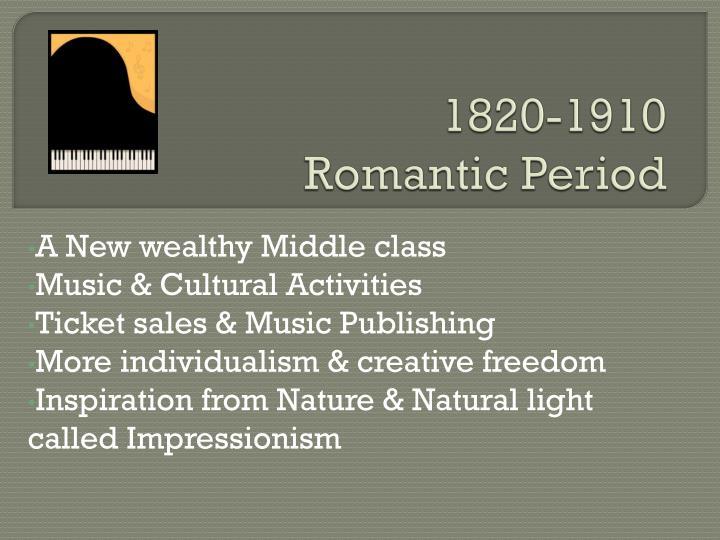 1820 1910 romantic period2
