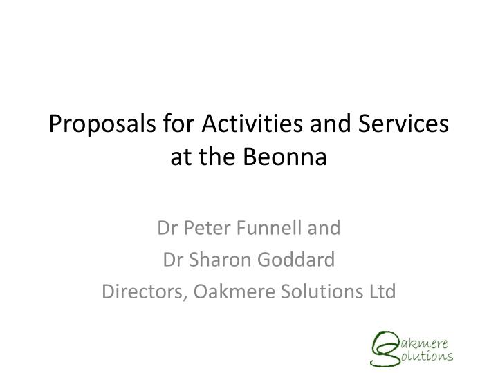 Proposals for activities and services at the beonna