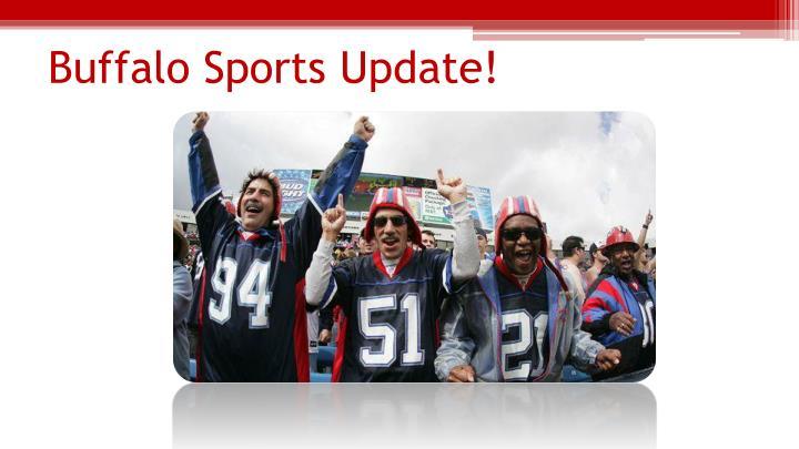 Buffalo Sports Update!