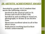 sr artistic achievement award