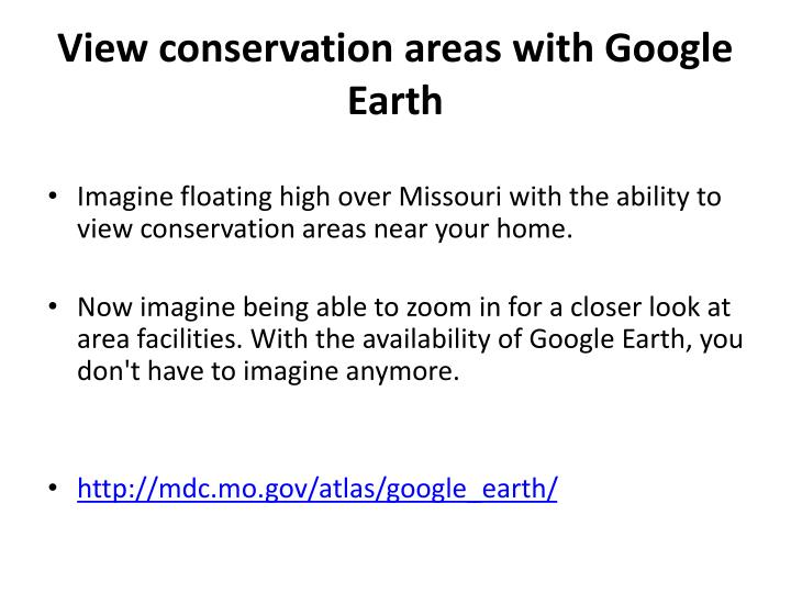 View conservation areas with Google Earth