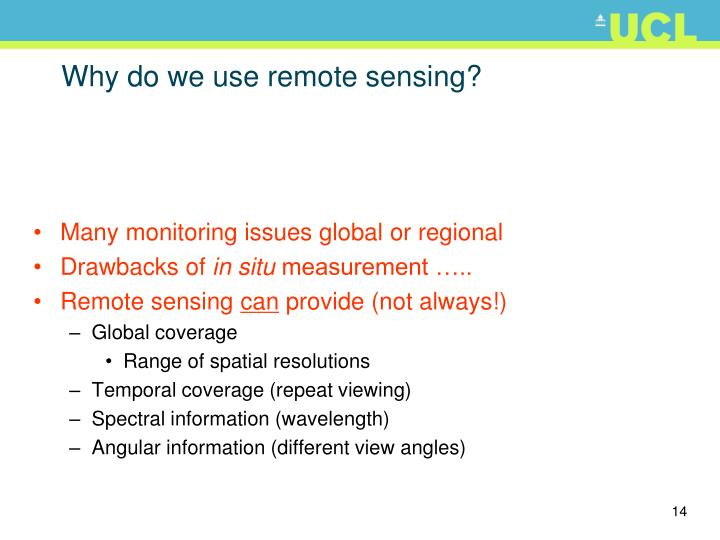 Why do we use remote sensing?