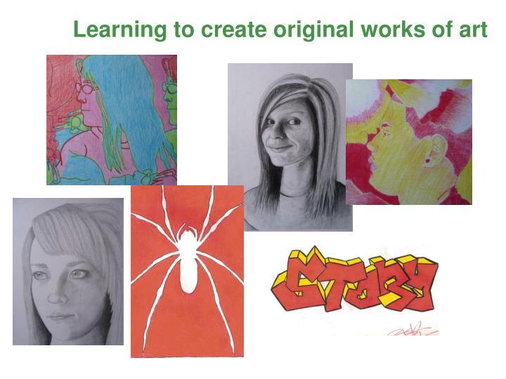 Learning to create original works of art