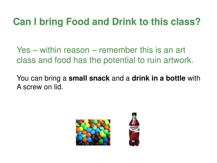 Can I bring Food and Drink to this class?