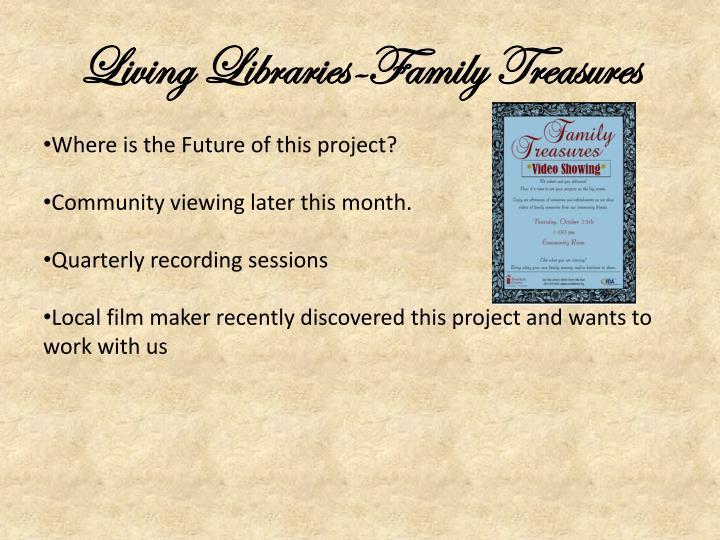 Living Libraries-Family Treasures