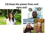 13 keep the power lines and signs out
