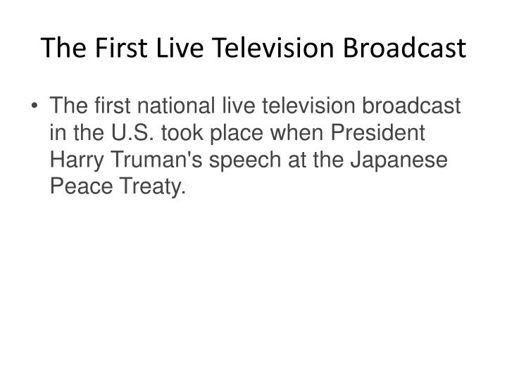 The First Live Television Broadcast