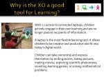 why is the xo a good tool for learning